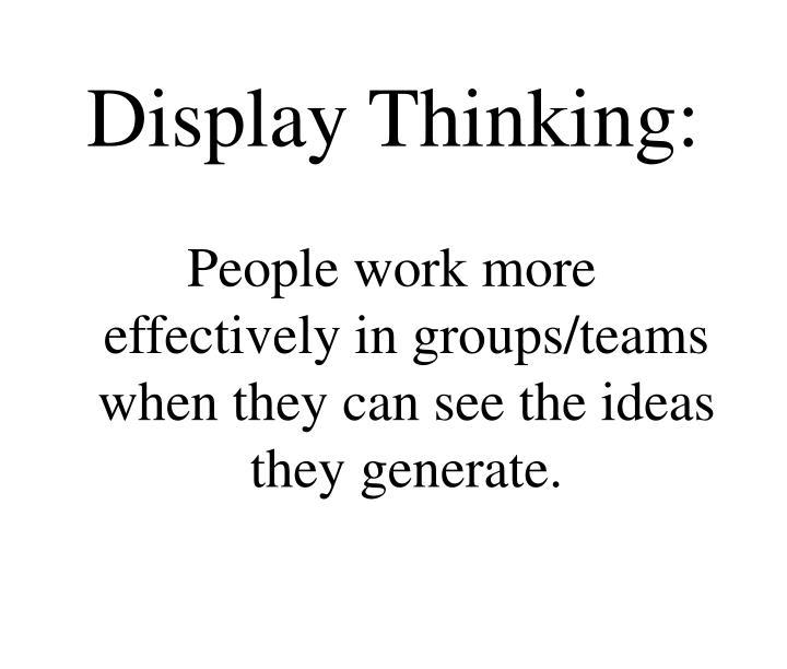 Display Thinking: