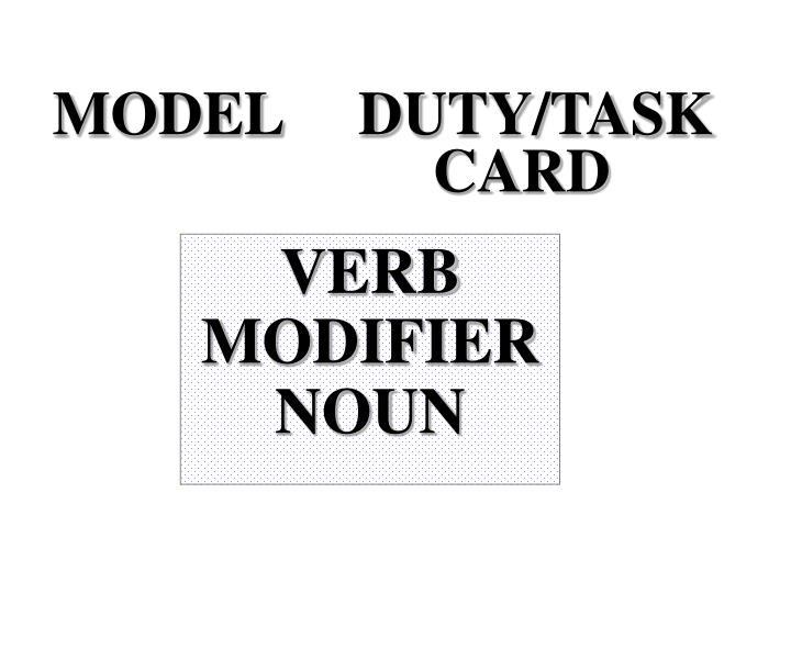 MODEL     DUTY/TASK