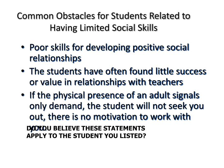 Common Obstacles for Students Related to Having Limited Social Skills