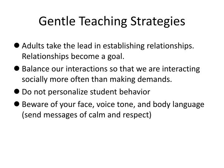 Gentle Teaching Strategies