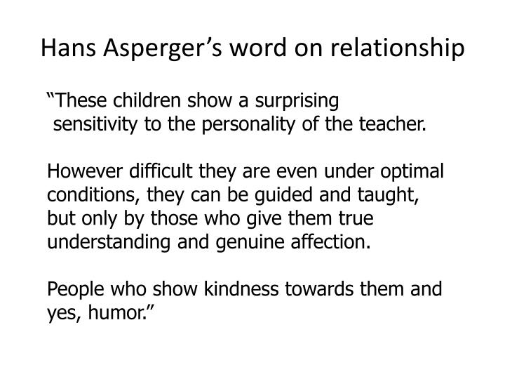 Hans Asperger's word on relationship