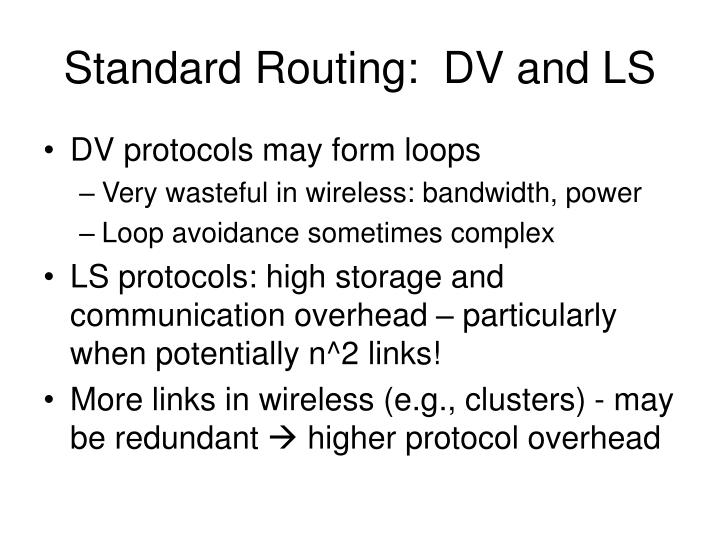 Standard Routing:  DV and LS