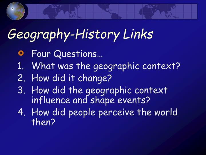 Geography-History Links