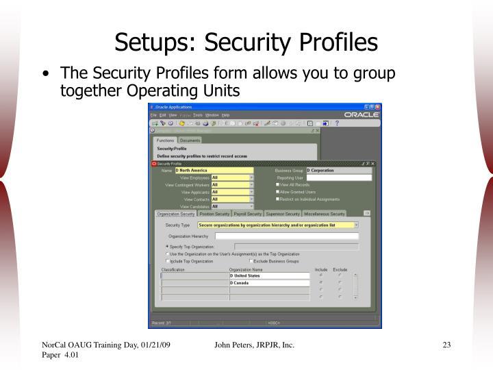 Setups: Security Profiles