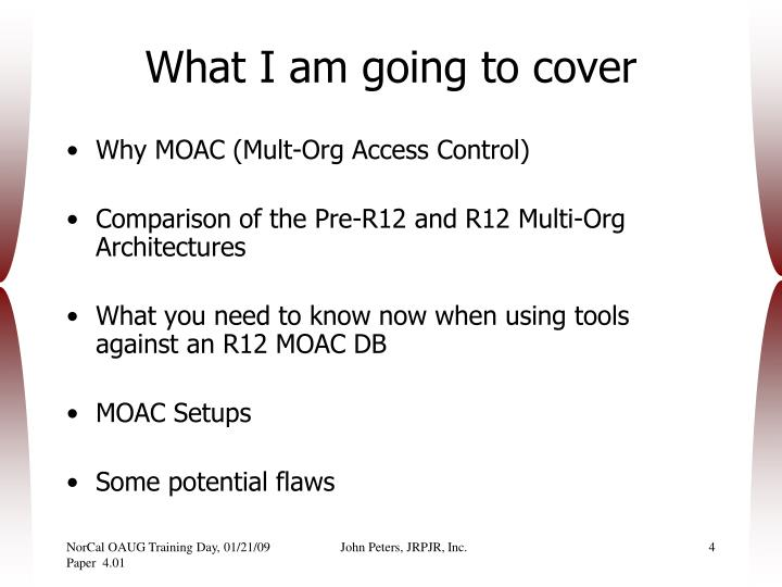 What I am going to cover