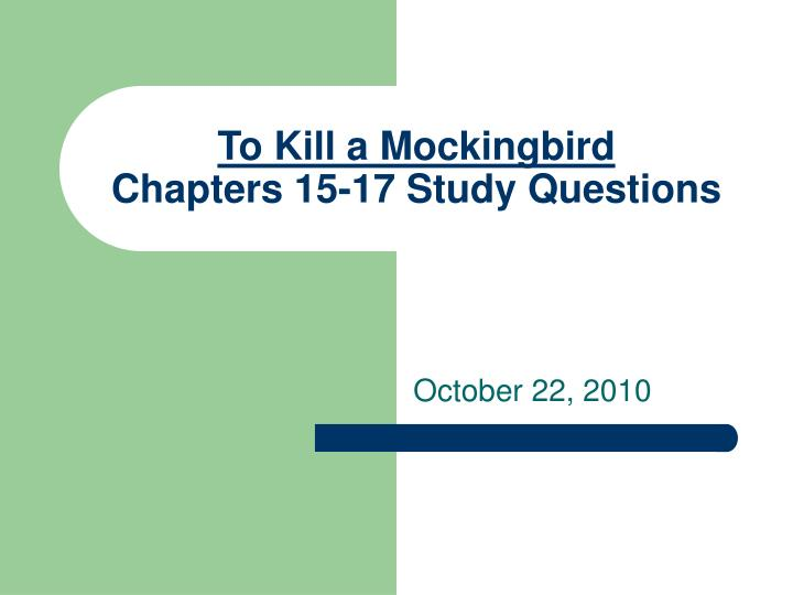to kill a mockingbird chapters 15 17 study questions n.