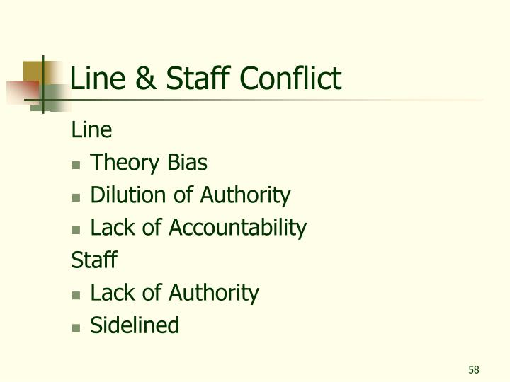 Line & Staff Conflict