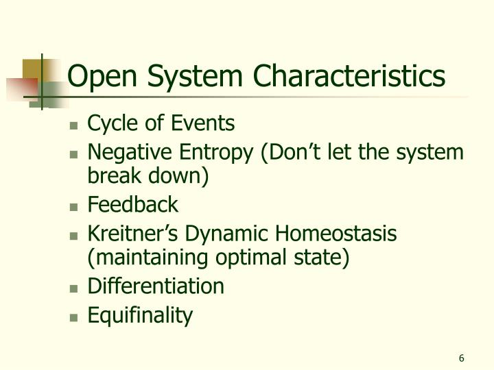 Open System Characteristics