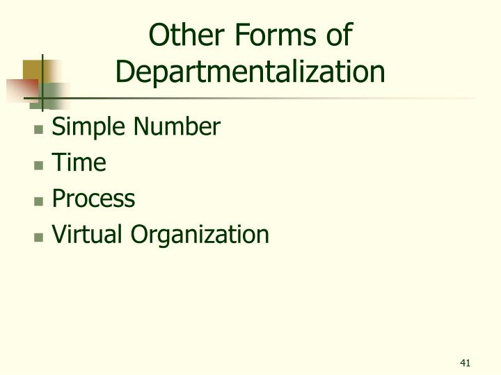 Other Forms of Departmentalization