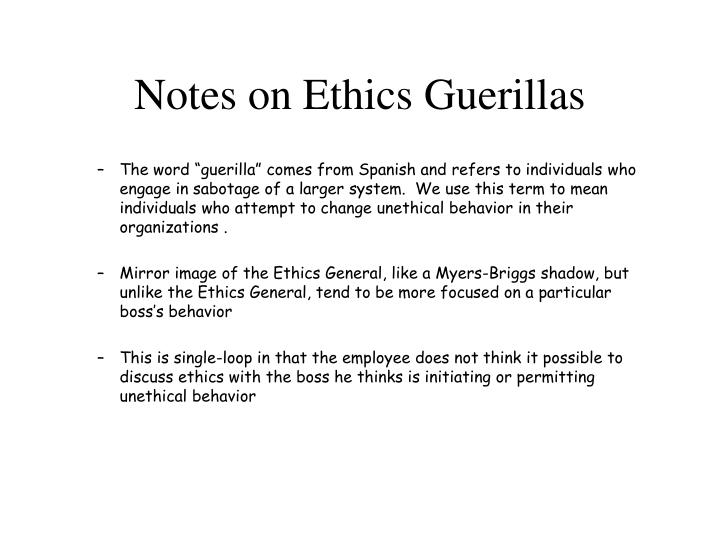 Notes on Ethics Guerillas