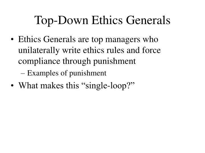 Top-Down Ethics Generals