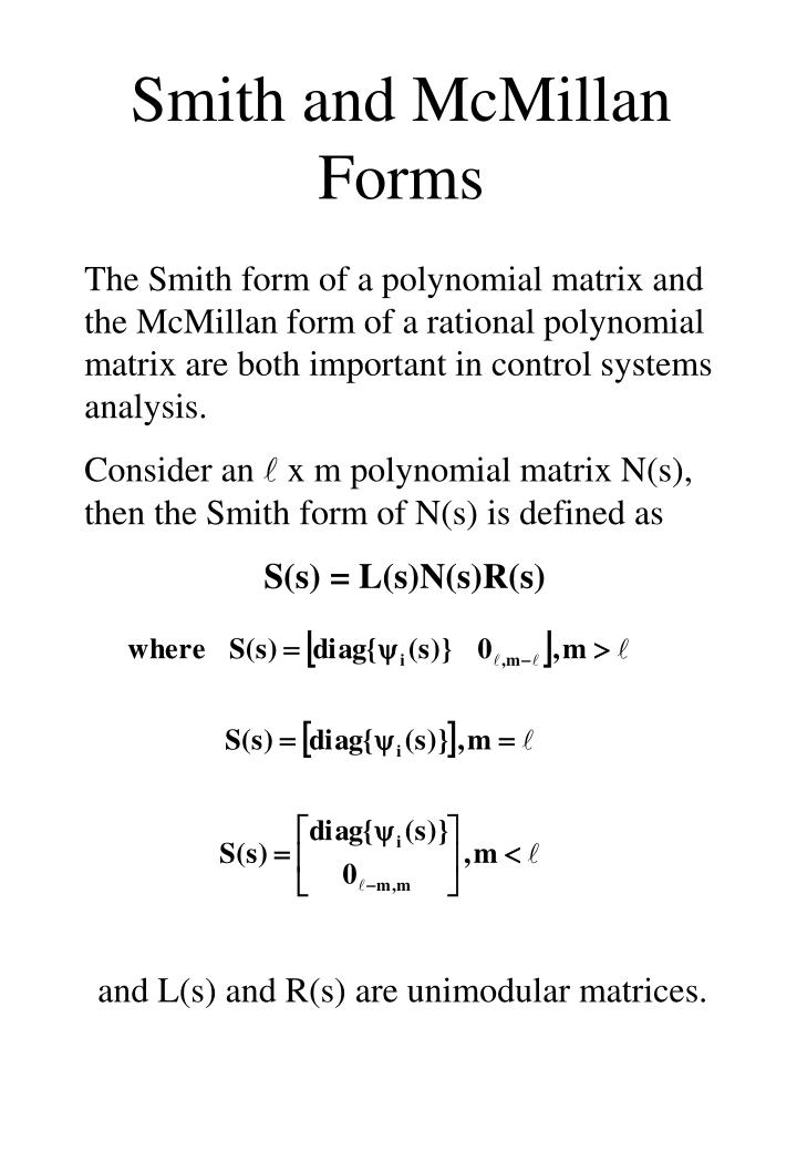 Smith and McMillan Forms