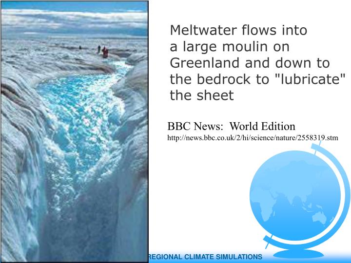 Meltwater flows into