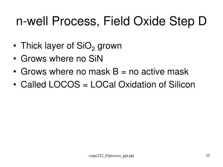 n-well Process, Field Oxide Step D