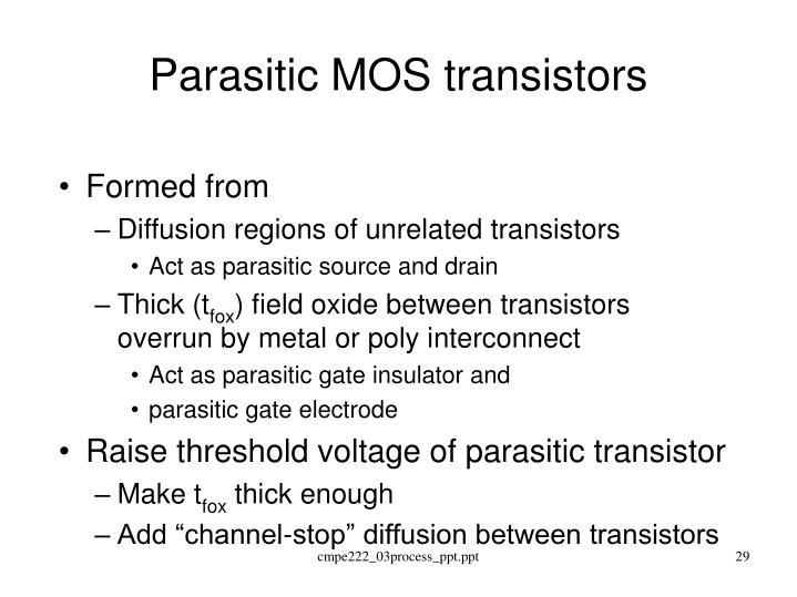 Parasitic MOS transistors
