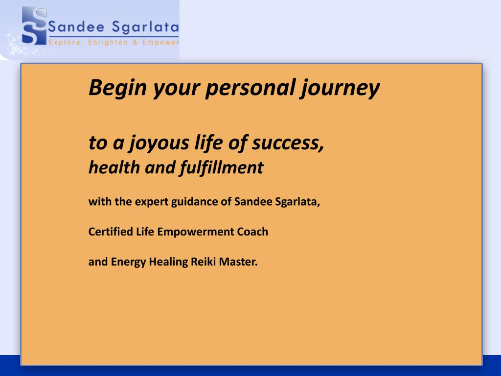 Begin your personal journey