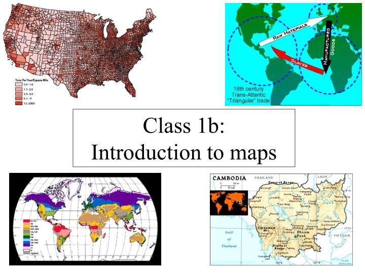 Class 1b introduction to maps