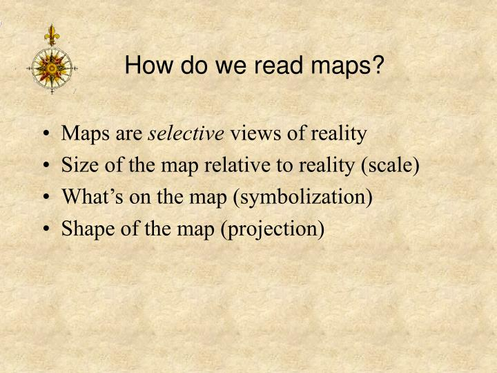 How do we read maps?
