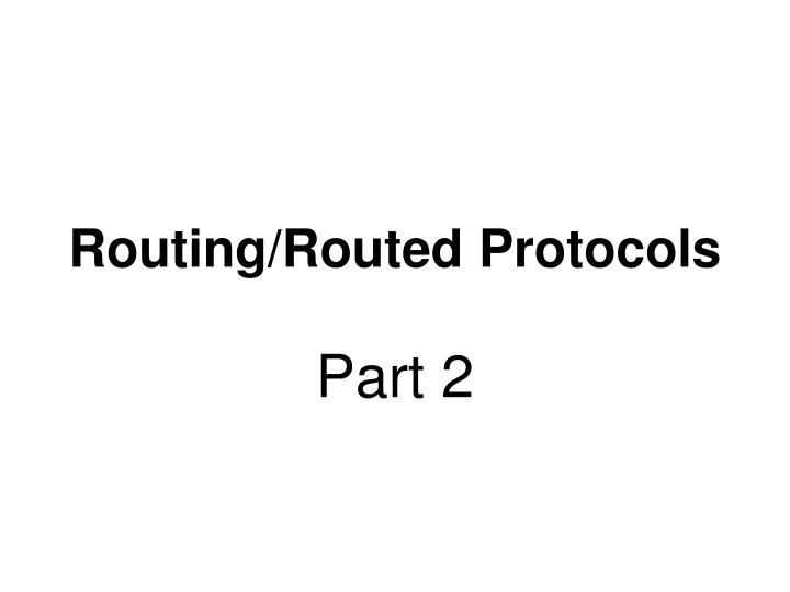 routing routed protocols n.