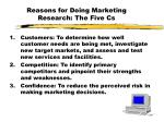reasons for doing marketing research the five cs