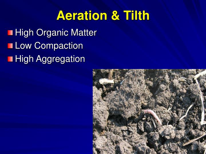 Aeration & Tilth