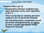 domino effect safety report
