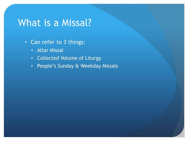 What is a Missal?