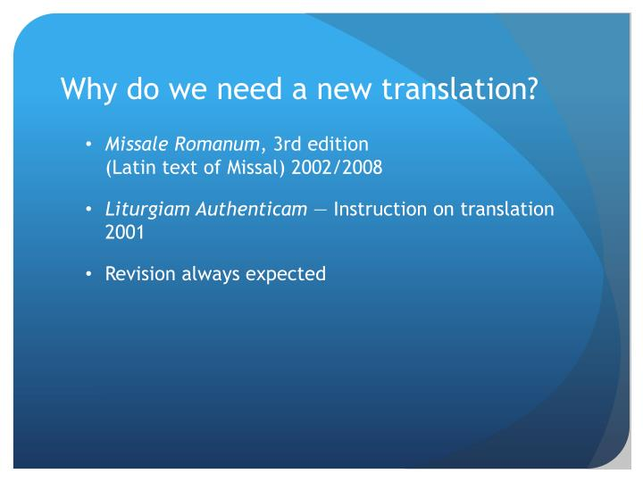 Why do we need a new translation?