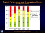 project performance and organizational form controlling cost