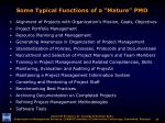some typical functions of a mature pmo