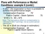plans with performance or market conditions example ii contd