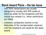 stock award plans the tax issue