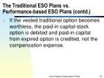 the traditional eso plans vs performance based eso plans contd