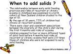 when to add solids