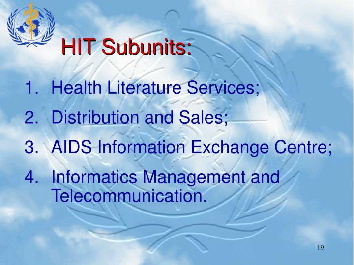 HIT Subunits: