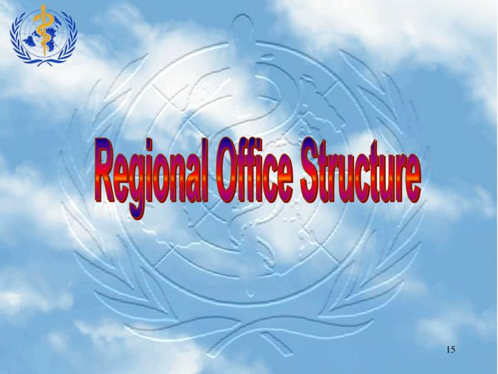 Regional Office Structure