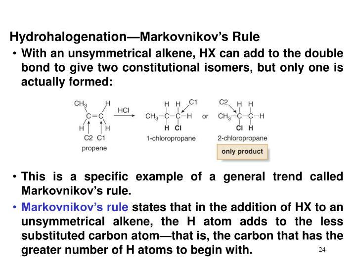 Hydrohalogenation—Markovnikov's Rule