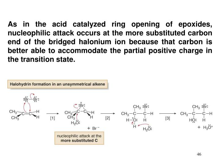 As in the acid catalyzed ring opening of