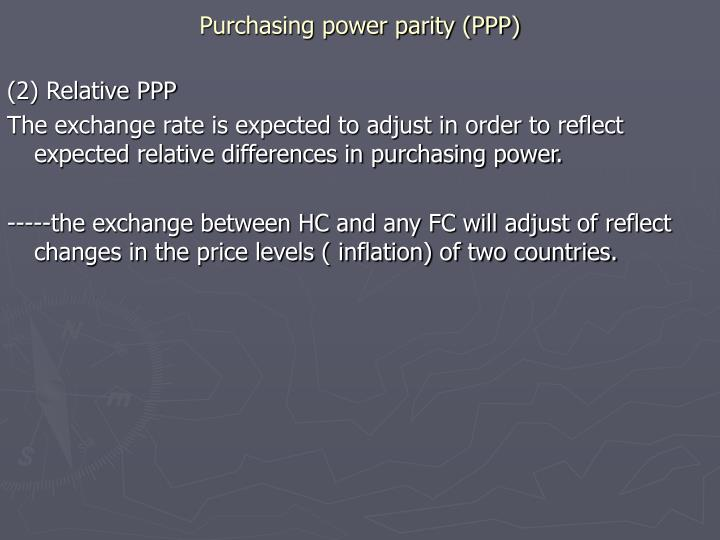 Purchasing power parity (PPP)