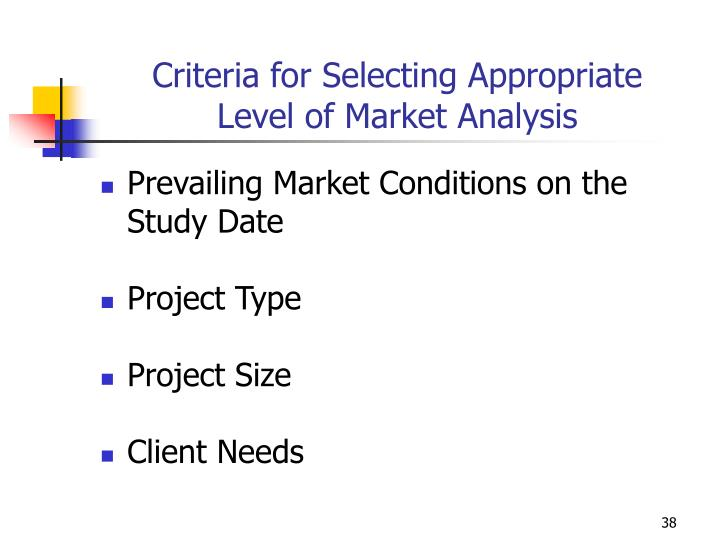 Criteria for Selecting Appropriate