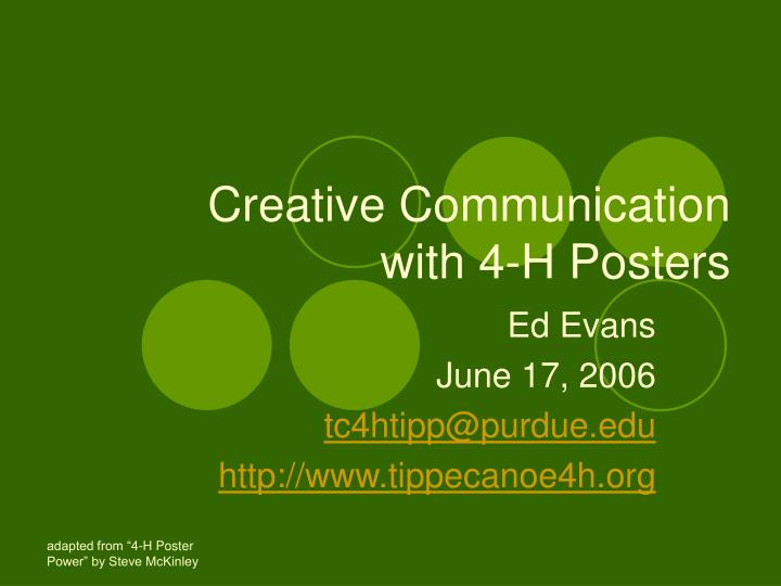 Creative communication with 4 h posters