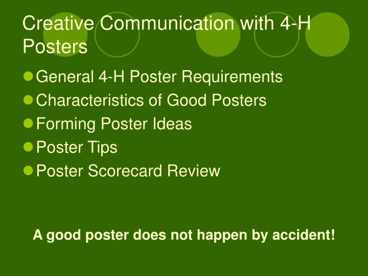 Creative communication with 4 h posters1