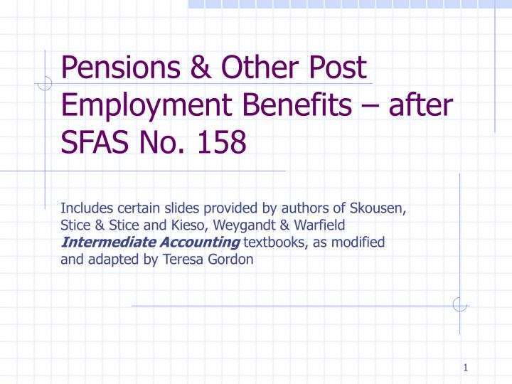 Pensions other post employment benefits after sfas no 158