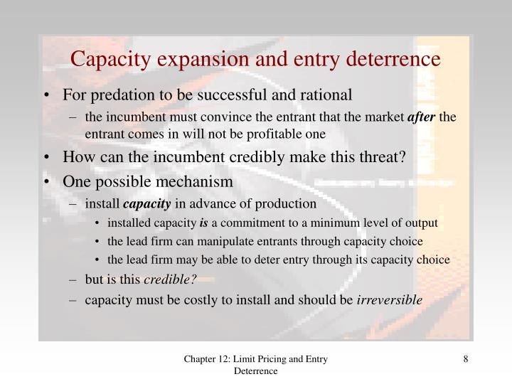 Capacity expansion and entry deterrence