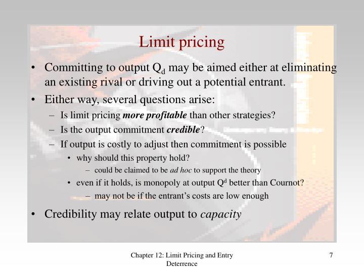 Limit pricing