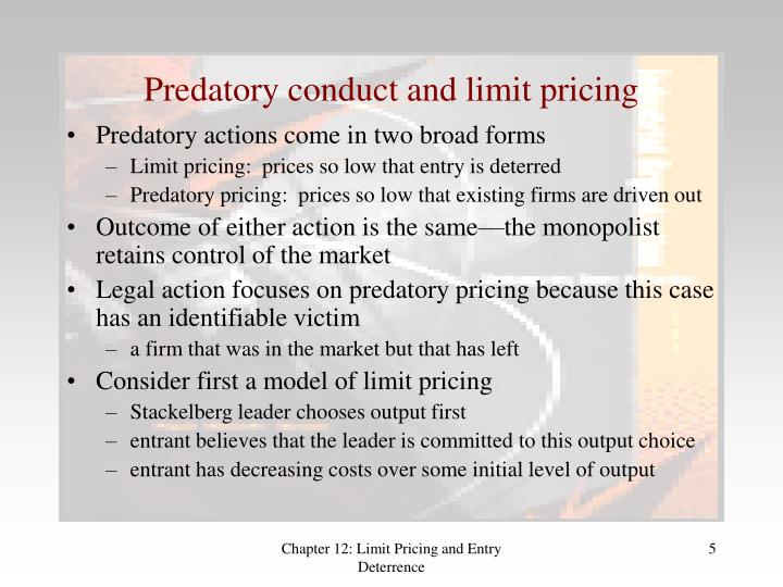 Predatory conduct and limit pricing