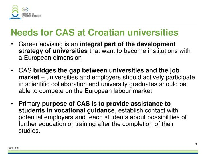 Needs for CAS at Croatian universities