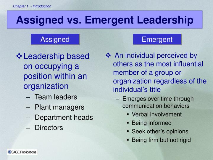 Leadership based on occupying a position within an organization