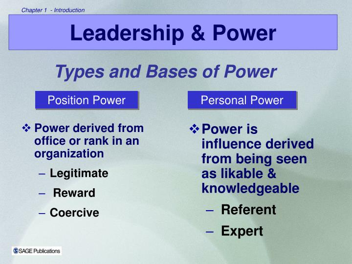 Power is influence derived from being seen as likable & knowledgeable