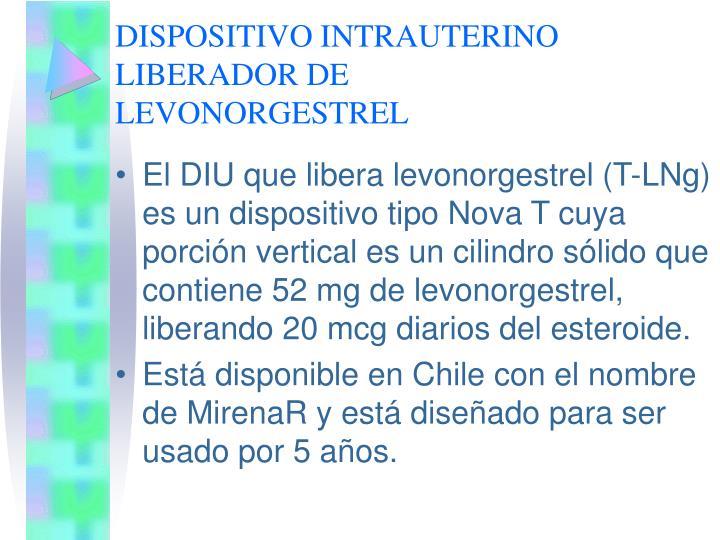 DISPOSITIVO INTRAUTERINO LIBERADOR DE